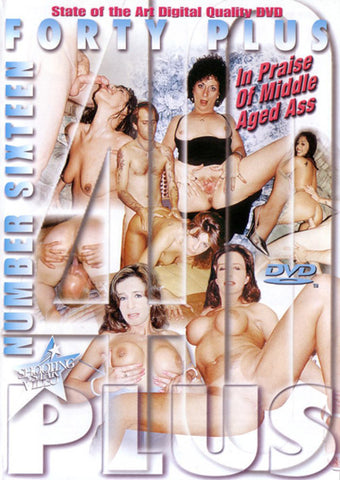 40+ 16 In Praise Of Middle Age Ass XXX DVD