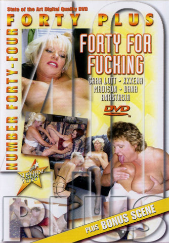40+ 44 Forty Four Fucking XXX DVD