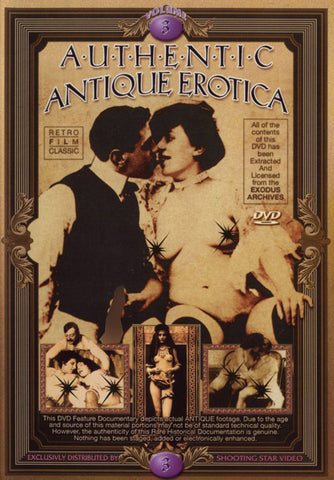 Authentic Antique Erotica 3 XXX DVD
