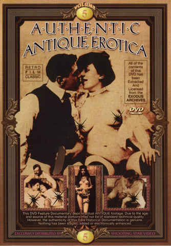 Authentic Antique Erotica 5 XXX DVD
