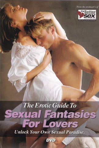 The Better Sex Guide To Sexual Fantasies For Love Adult Sex DVD