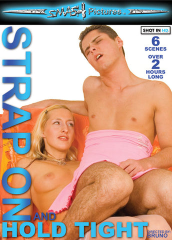 Cheap Strap On And Hold Tight porn DVD