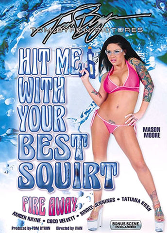 Cheap Hit Me With Your Best Squirt 1 porn DVD