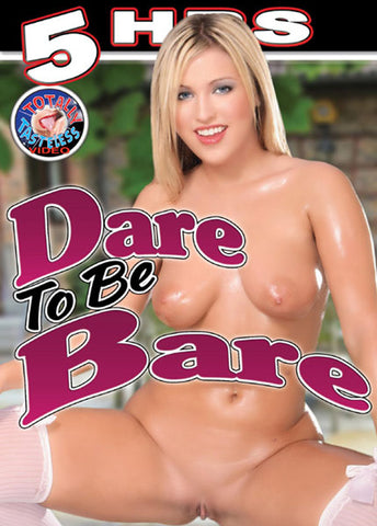 Dare To Be Bare Sex DVD