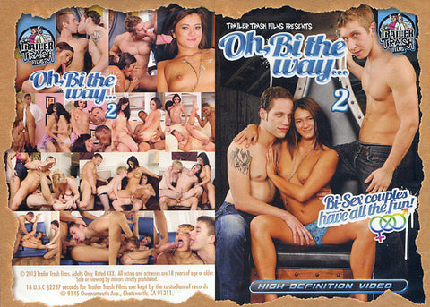 Cheap Oh, Bi The Way 2 porn DVD