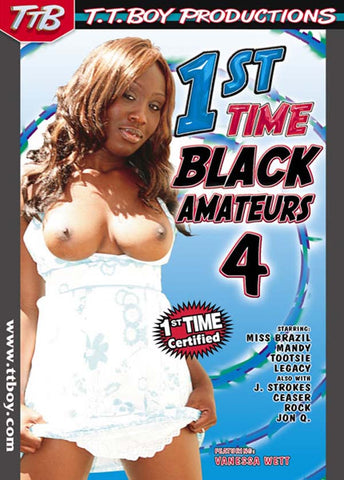 1st Time Black Amateurs 4 XXX DVD