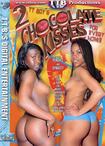 2 Chocolate Kisses For Every Homie 1 XXX DVD