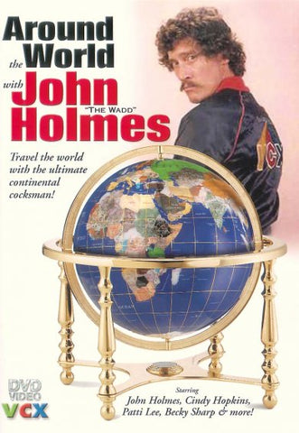 Cheap Around The World With John The Wadd Holmes porn DVD