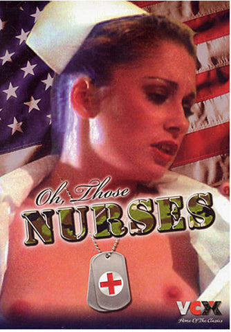 Oh Those Nurses Adult Sex DVD