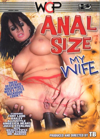 Cheap Anal Size My Wife 1 porn DVD