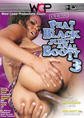 Cheap Phat Black Juicy Anal Booty 3 porn DVD