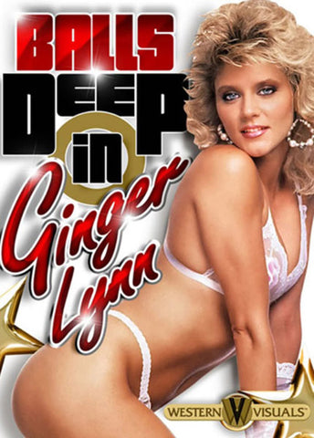 Balls Deep In Ginger Lynn Adult DVD
