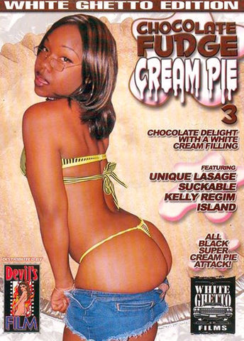 Chocolate Fudge Cream Pie 3 Adult Sex DVD