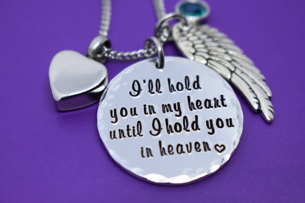 Cremation Memorial Jewelry Necklace, I'll hold you in my heart until i hold you in heaven, remembrance, sympathy gift - Designs By Tera