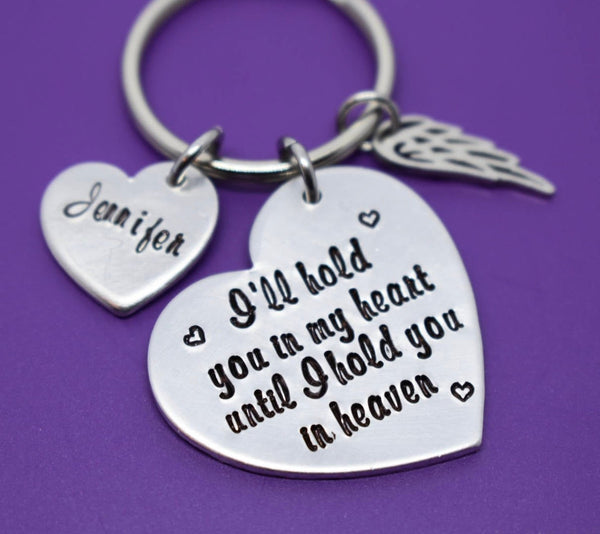 Memorial Jewelry Keychain  -I'll hold you in my heart until i hold you in heaven - Memorial Jewelry - Loss of Loved One Keeps - Designs By Tera