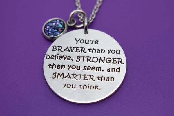 Graduation Gift - Graduation Necklace Motivation Necklace - Youre Braver than you believe - Personalized - Brave - Smart - Strong - Designs By Tera