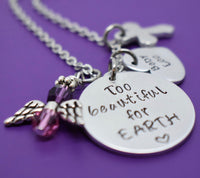 Miscarriage Necklace - Miscarriage Jewelry - Too Beautiful for Earth - Infant Loss - Personalized Sympathy Gift - Memorial Necklace - Designs By Tera