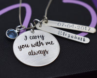 Personalized Silver Memorial Jewelry Necklace  - I carry you with me - Remembrance Necklace - Memorial Jewelry - Sympathy Gift - Designs By Tera