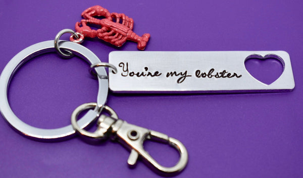 You're my lobster - Best Friends - Keychain - Lobster Keychain - Quote - Designs By Tera