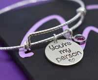 You're my person Bracelet - Best Friend Jewelry - Anatomy quote - BFF gift - Youll always be my person - Sterling silver - Designs By Tera
