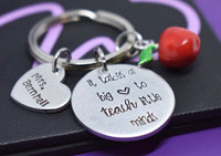 Teacher Keychain Gift Personalized, Teacher Jewelry, Appreciation, Christmas, it takes a big heart to teach little minds - Designs By Tera