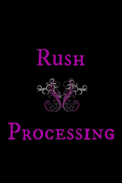 Rush my order! I need my order shipped within 72, 48, or 24 hours. - Designs By Tera