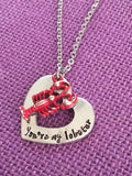 You're my lobster necklace, valentines gift for her Friends - Necklace - Lobster Necklace - Quote - Designs By Tera