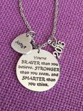 Graduation Gift - Necklace - Motivation - Youre Braver than you believe - Graduation Necklace - Personalized - Brave - Smart - Strong - Designs By Tera