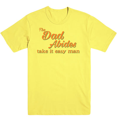 The Dad Abides Men's Tee