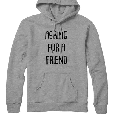 Asking For A Friend Hoodie