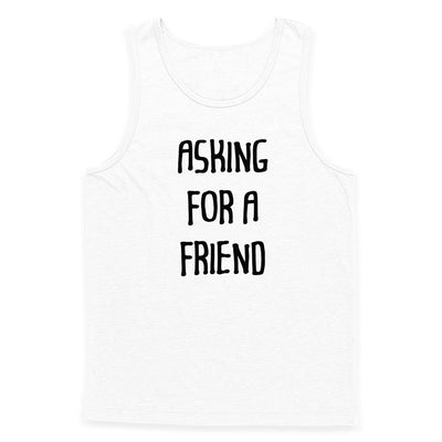 Asking For A Friend Tank Top