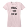 Asking For A Friend Women's Tee