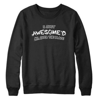 Awesomed Everywhere Crewneck