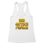 Bad Motherfucker Women's Racerback Tank