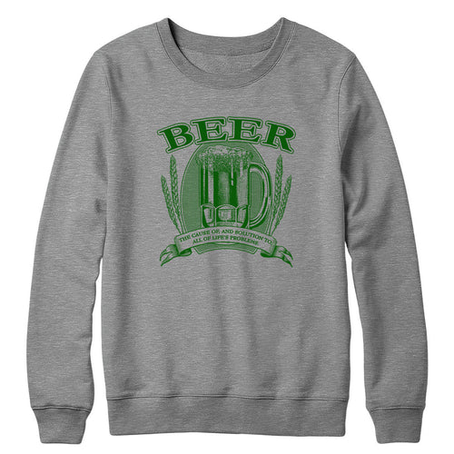 Beer, Cause and Solution Crewneck