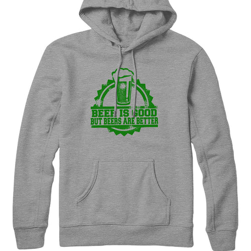 Beers Are Good Hoodie