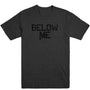 Below Me Men's Tee