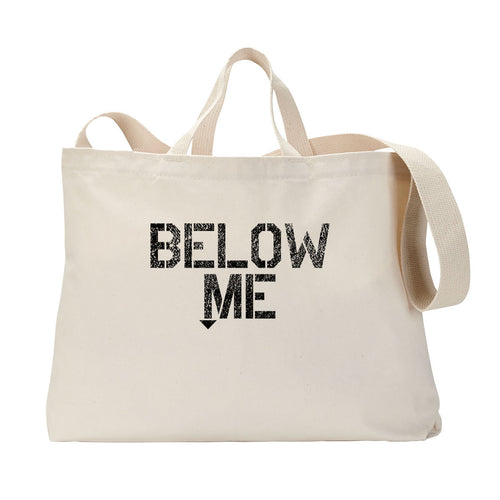 Below Me Tote Bag