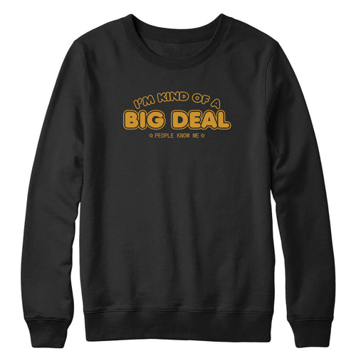 Big Deal Crewneck
