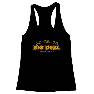 Big Deal Women's Racerback Tank