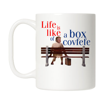 Life is Like a Box of Covfefe Mug