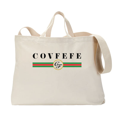 High Class Covfefe Tote Bag