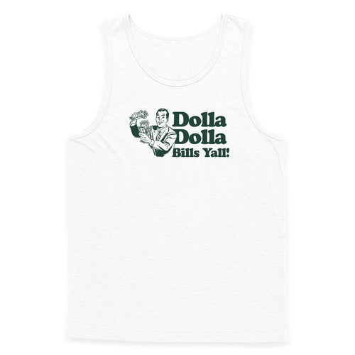 Dolla Dolla Bills Yall Tank Top