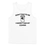 Don't Talk to Me Covfefe Tank Top