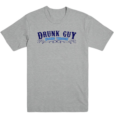 Drunk Guy Coming Through Men's Tee
