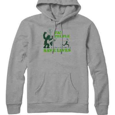 Fat People Save Lives Hoodie