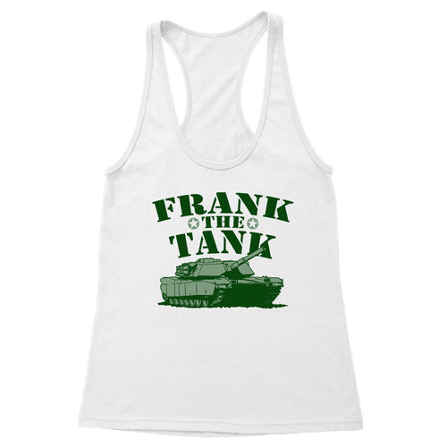 Frank The Tank Women's Racerback Tank