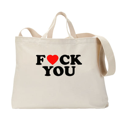 Fuck You Heart Tote Bag