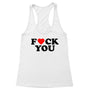 Fuck You Heart Women's Racerback Tank
