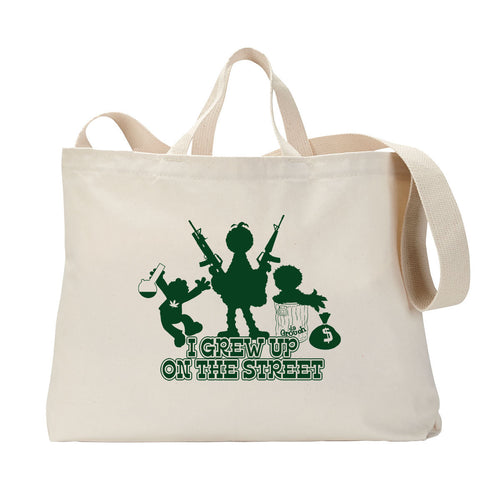 Grew Up On The Street Tote Bag